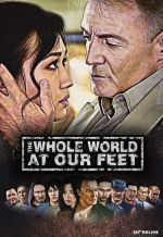 Весь мир у наших ног. Обложка с сайта kinopoisk.ru