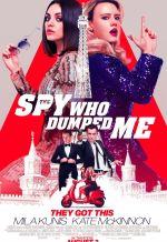 Постер фильма «Шпион, который меня кинул»