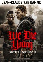Мы умираем молодыми. Обложка с сайта kinopoisk.ru